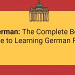 Apprendre l'allemand en ligne - Le guide complet pour apprendre l'allemand facilement et rapidement   -  Apprendre une langue étrangère