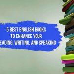 5 meilleurs livres en anglais pour améliorer votre lecture, votre écriture et votre expression orale