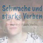 Verbes allemands: quels sont les verbes forts et faibles?