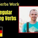 Comment fonctionnent les verbes allemands: verbes irréguliers forts - Explication de la grammaire allemande