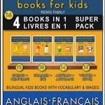 Lea 16-4 Books in 1-4 Livres en 1 (Super Pack) - English French Books for Kids (Anglais Français Livres pour Enfants) de Remis Family en línea