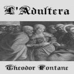 L & # 39; Adultera | Theodor Fontane | Romance | Livre parlant | Allemand | 1/4