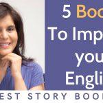 5 livres à lire Améliorez votre anglais | Apprenez l'anglais grâce à des livres d'histoires | ChetChat
