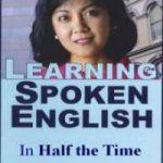 Apprendre l'anglais parlé en deux fois moins de temps, par Lynn Lundquist: Téléchargement GRATUIT du livre