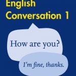 Collins Easy Learning English - Easy Learning English Conversation Book 1: Votre guide essentiel pour un anglais précis (Collins Easy Learning English): Deuxième édition